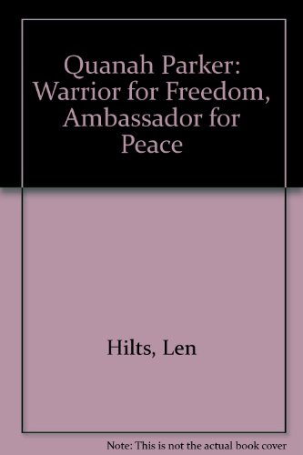 9780833585363: Quanah Parker: Warrior for Freedom, Ambassador for Peace