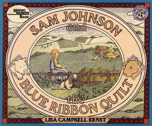 Sam Johnson And The Blue Ribbon Quilt: Lisa Campbell Ernst