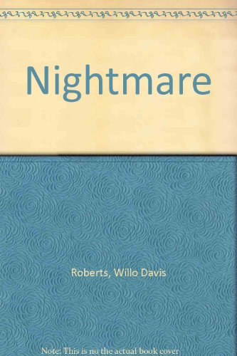 Nightmare (0833586343) by Willo Davis Roberts