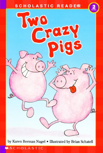 9780833586834: Two Crazy Pigs (Hello Reader! Level 2)