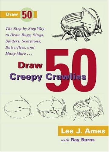 9780833591852: Draw 50 Creepy Crawlies (Turtleback School & Library Binding Edition)