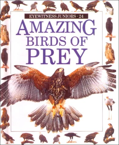 9780833593054: Eyewitness Jr: Amazing Birds of Prey (Eyewitness Juniors)