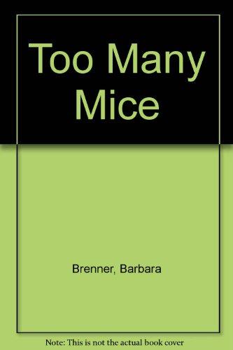 Too Many Mice (9780833593818) by Barbara Brenner