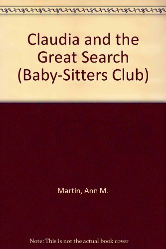 Claudia and the Great Search (Baby-Sitters Club) (0833598554) by Martin, Ann M.