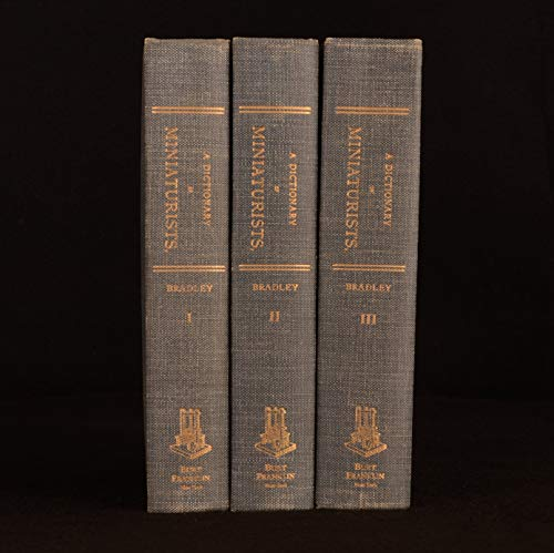 A Dictionary of Miniaturists, Illuminators, Calligraphers, and Copyists [3 vols]
