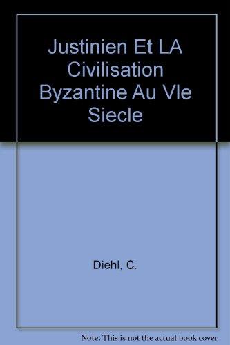 9780833708625: Justinien Et LA Civilisation Byzantine Au Vle Siecle
