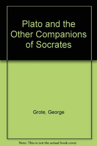 9780833714763: Plato and the Other Companions of Socrates (Burt Franklin research & source works series. Philosophy & religious history monographs, 135)