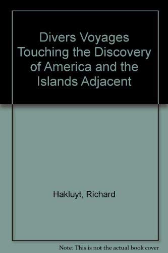 9780833718679: Divers Voyages Touching the Discovery of America and the Islands Adjacent