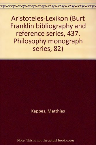 9780833718938: Aristoteles-Lexikon (Burt Franklin bibliography and reference series, 437. Philosophy monograph series, 82)