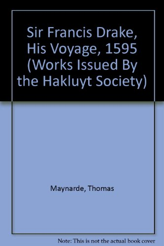 9780833723086: Sir Francis Drake, His Voyage, 1595 (Works Issued by the Hakluyt Society)
