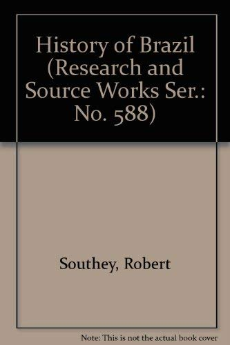 9780833733382: History of Brazil (Research and Source Works Ser.: No. 588)