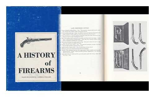 A History of Firearms.: Pollard, Hugh B.C