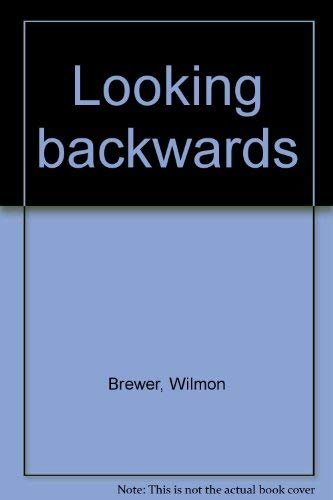 Looking backwards: Brewer, Wilmon