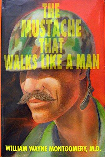 9780833802163: The Mustache That Walks Like a Man