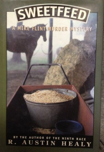 9780833802309: Sweetfeed: A Mike Flint Murder Mystery
