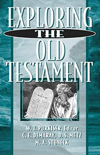 Exploring the Old Testament (Paperback): W T Purkiser