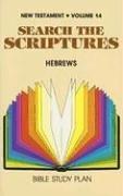 9780834100244: Hebrews: Volume 14 (Search the Scriptures: New Testament)