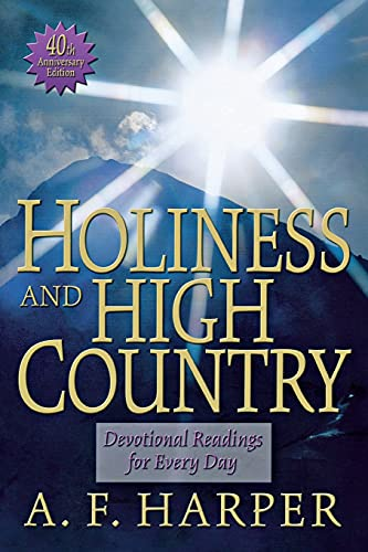 9780834102323: Holiness and High Country: Devotional Readings for Every Day