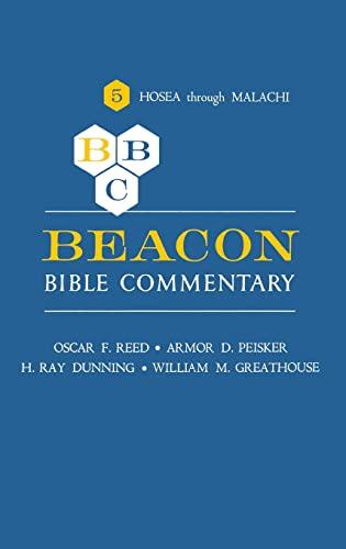 9780834103047: Beacon Bible Commentary, Volume 5: Hosea through Malachi (Beacon Commentary)