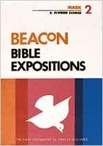 9780834103139: Beacon Bible Expositions, Volume 2: Mark