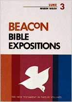 9780834103146: Beacon Bible Expositions, Volume 3: Luke