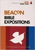 9780834103153: Beacon Bible Expositions, Volume 4: John