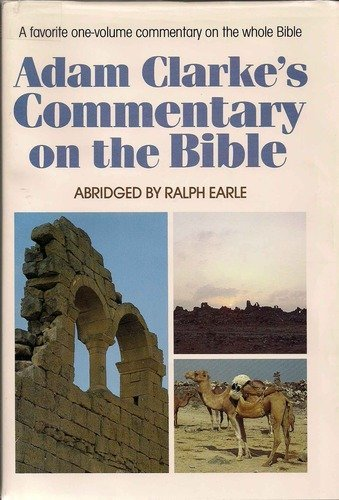 9780834103269: Adam Clarke's Commentary on the Holy Bible