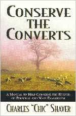 9780834104112: Conserve the Converts: A Manual to Help Conserve the Results of Personal and Mass Evangelism