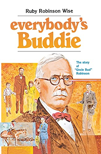 9780834104600: Everybody's Buddie: The story of 'Uncle Bud' Robinson