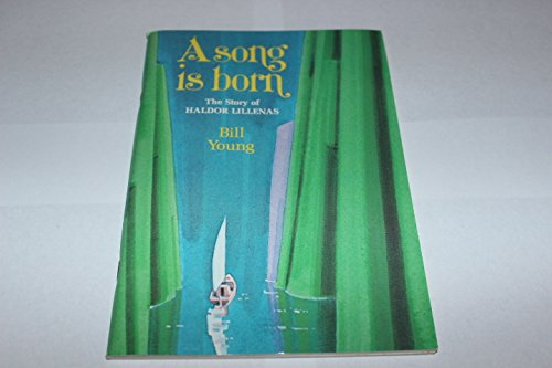 A song is born: The story of Haldor Lillenas (1978-79 junior reading books) (0834105209) by Young, Bill