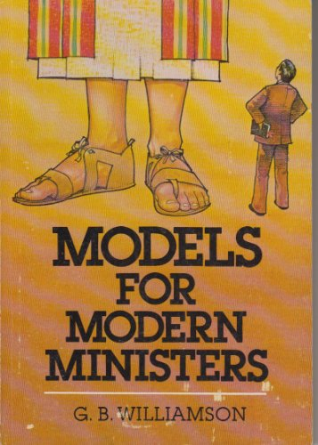 Models for modern ministers: Gideon Brooks Williamson