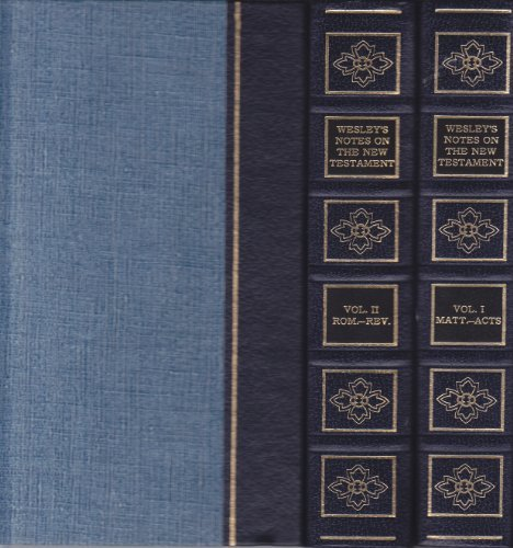Explanatory Notes Upon The New Testament ( 2 volume set): John Wesley