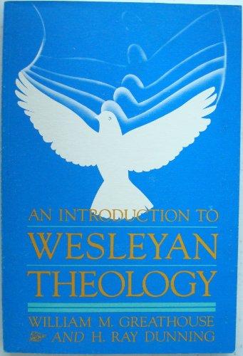 9780834107625: An Introduction to Wesleyan Theology