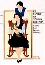 9780834109117: In Search Of Young Parents: Cradle Roll Parents Ministry