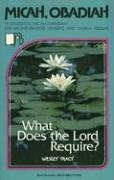 9780834109636: Micah/Obadiah: What Does the Lord Require? (Beacon Small-Group Bible Studies)