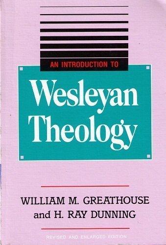 9780834111349: An Introduction to Wesleyan Theology