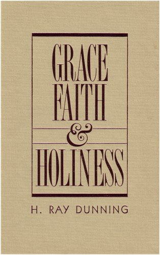 9780834112193: Grace, Faith & Holiness: A Wesleyan Systematic Theology