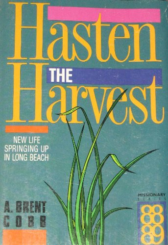 9780834112346: Hasten the Harvest