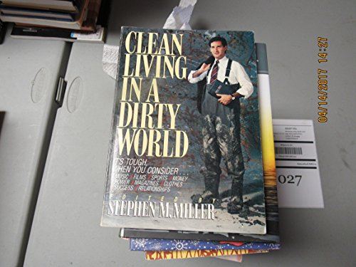 9780834112780: Clean Living in a Dirty World (Dialog)
