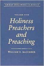 9780834112896: Holiness Preachers and Preaching: Volume 5 (Great Holiness Classics)