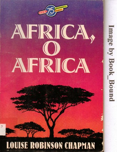 Africa O Africa: Chapman, Louise R.