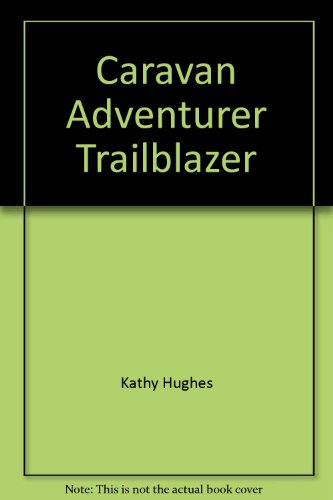 9780834113633: Caravan Adventurer Trailblazer