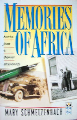 9780834115071: Memories of Africa: Stories from a pioneer missionary