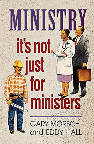 9780834115101: Ministry: It's Not Just for Ministers