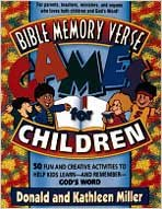 9780834115392: Bible Memory Verse Games For Children: 50 Fun and Creative Activities to Help Kids Learn--and Remember--God's Word