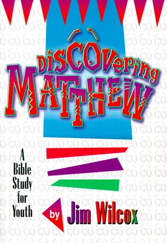Discovering Matthew: Wilcox, Jim