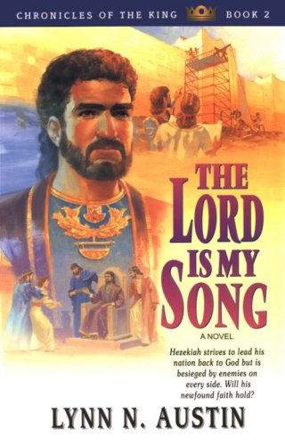 9780834116023: The Lord Is My Song: Book 2 (Chronicles of the King)