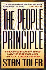 The People Principle: Transforming Laypersons Into Leaders (9780834116641) by Stan Toler