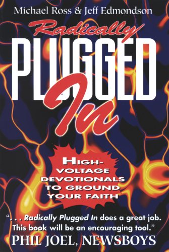 9780834117075: Radically Plugged in: High Voltage Devotionals to Ground Your Faith