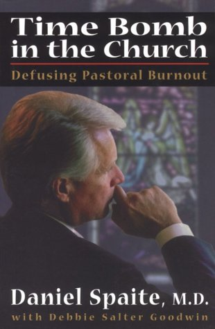 9780834117648: Time Bomb in the Church: Defusing Pastoral Burnout